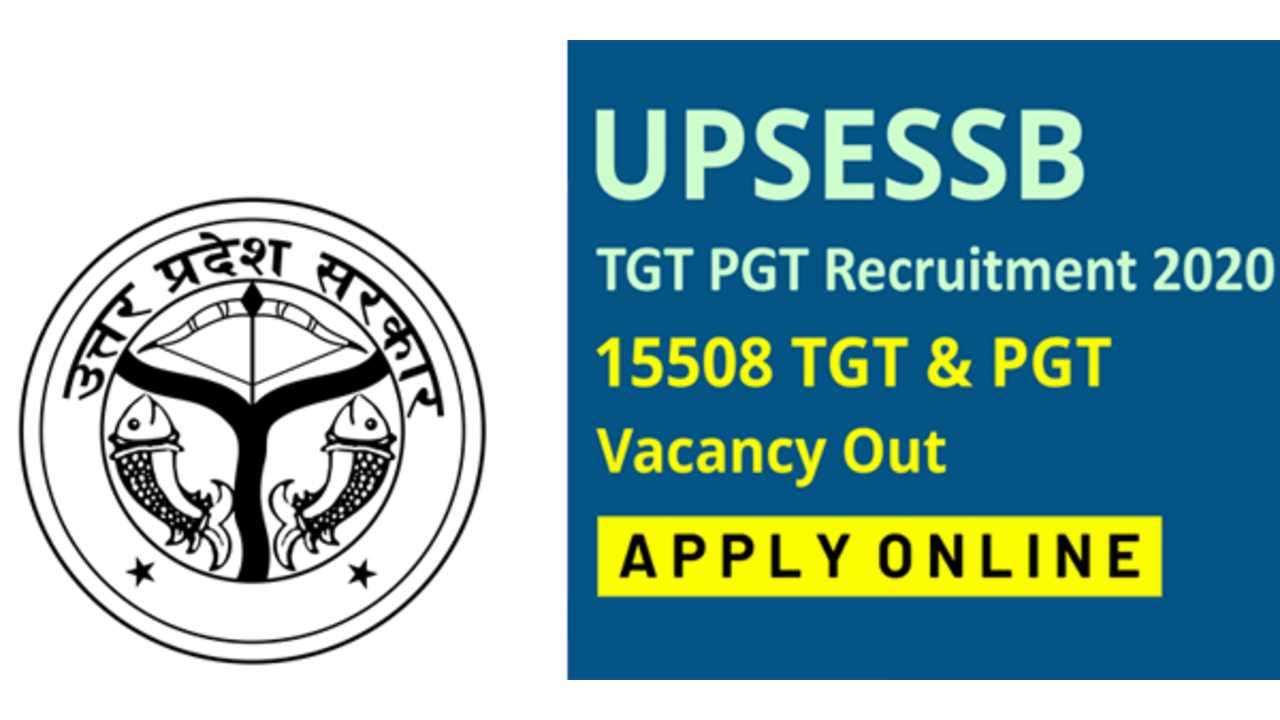 UPSESSB Spokesperson and trained graduate teacher (TGT_PGT) recruitment 2020
