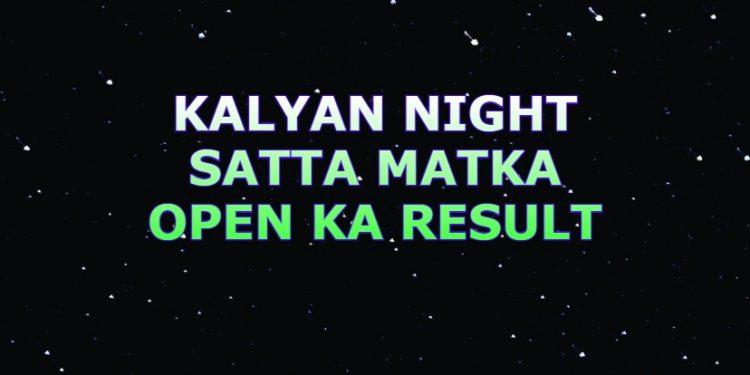 Kalyan Night Satta Matka Open Ka Result